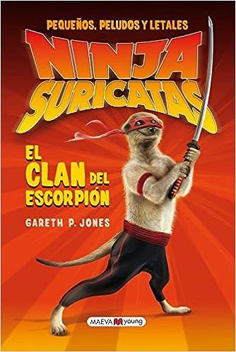 Ninjas Suricatas: El clan del escorpión: Pequeños, peludos y ...