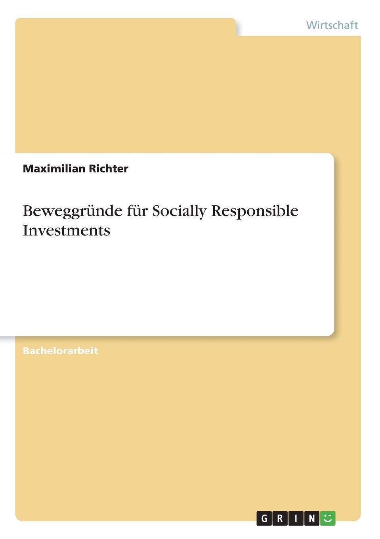 Beweggründe Für Socially Responsible Investments (German Edition) ebook