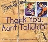 Thank You, Aunt Tallulah!, Carmela Lavigna Coyle, 0873588916