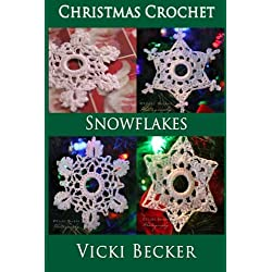 Snowflakes Christmas Crochet Pattern Book (Volume 2)