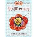 Be Crafty: Yo-Yo Crafts