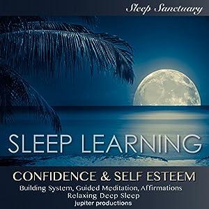 Confidence & Self Esteem Building System Speech
