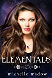 Elementals: The Complete Series by  Michelle Madow in stock, buy online here