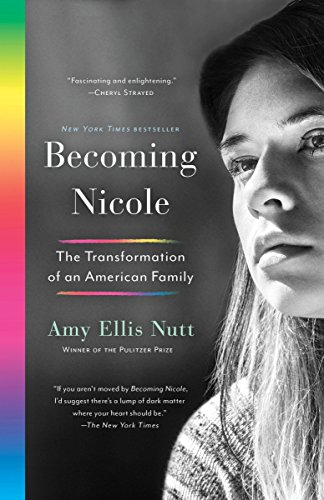 Becoming Nicole: The Transformation of an American Family cover