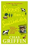 Scenes from a Smallholding, Chas Griffin, 0091905079