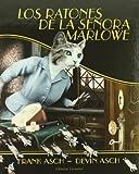 Los Ratones de la SeñOra Marlowe, Frank Asch, 8426136230