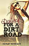 download ebook destined for a dirt road (dirt road summer book 2) pdf epub