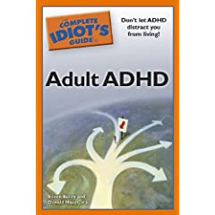 Learn more about the book, The Complete Idiot's Guide to Adult ADHD