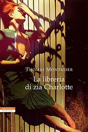 La libreria di zia Charlotte (Italian Edition) eBook: Thomas ...