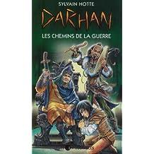 Darhan 2 : Les chemins de la guerre