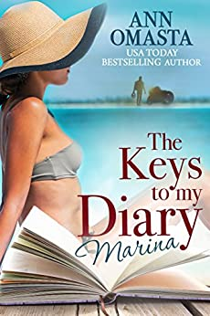 The Keys to my Diary ~ Marina by [Omasta, Ann]