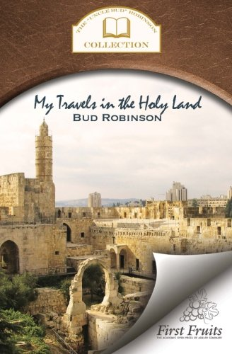 My Travels in the Holy Land