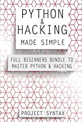 """Learn Python and Hacking Quick and Easy Without Feeling Overwhelmed    You've been reading a lot on the internet about this awesome programming language called """"Python"""" and want to use it to your advantage? Imagine a couple of weeks from know..."""