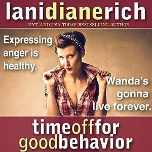 Time off for Good Behavior Audiobook