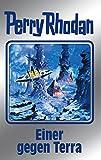 Perry Rhodan 135. Einer gegen Terra