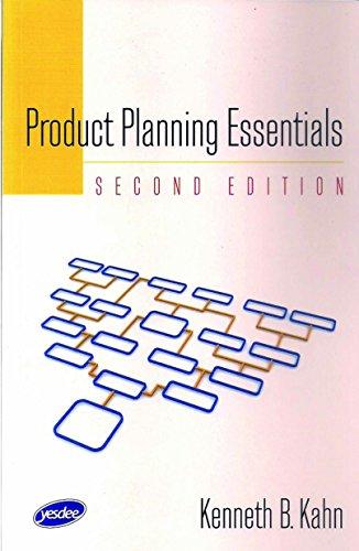Product Planning Essentials, 2Nd Edition KAHN