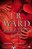 download ebook amante mi??o (lover mine) (spanish edition) (daga negra / black dagger brotherhood) (hermandad de la daga negra) by j.r. ward (2012-08-25) pdf epub
