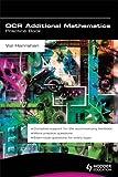 OCR Additional Mathematics Practice Book