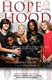 img - for Hope in the Hood: A U-Turn Out of Inner City Poverty and Crime with Empowered Youth USA (Lemons to Lemonade) (Volume 3) book / textbook / text book