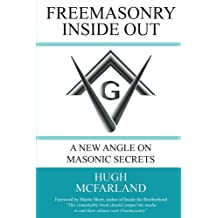 Freemasonry Inside Out: A New Angle on Masonic Secrets
