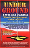 Underground Bases and Tunnels, Richard Saunder, 0932813372