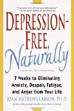 Depression-Free, Naturally, Joan Mathews Larson, 0345435176