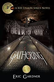 Gathering (Thirteenth Legion Series Book 4)