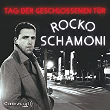 Tag der geschlossenen Tür: Live-Lesung Hörbuch von Rocko Schamoni Gesprochen von: Rocko Schamoni