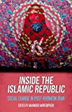 img - for Inside the Islamic Republic: Social Change in Post-Khomeini Iran book / textbook / text book