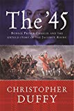 The '45: Bonnie Prince Charlie and the untold story of the Jacobite Rising