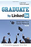Graduate to LinkedIn: Jumpstart Your Career Network Now