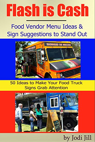 Flash Is Cash Food Vendor Menu Ideas Sign Suggestions To Stand Out 50