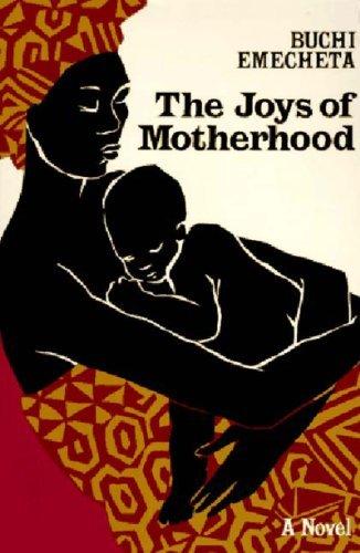 by-buchi-emecheta-the-joys-of-motherhood-sixth-6th-edition