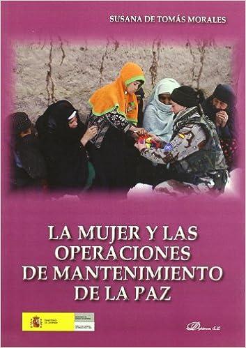 La mujer y las operaciones de mantenimiento de la paz / The Woman and the Work of Peacekeeping