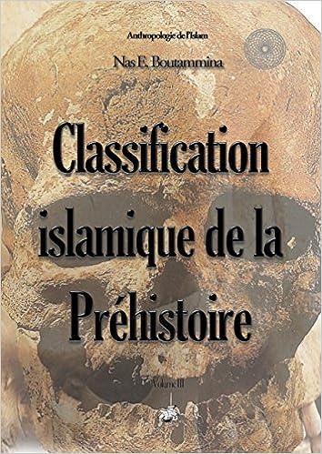 En ligne Classification islamique de la préhistoire epub pdf