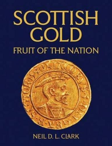 Scottish Gold by Neil Wilson Publishing