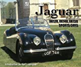 Jaguar XK120, XK140, XK150 Sports Cars, Karl Ludvigsen, 1583881506