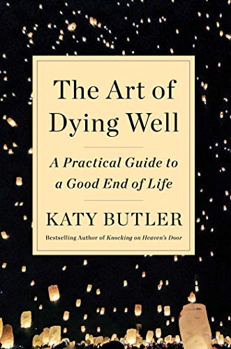 Pdf Home The Art of Dying Well: A Practical Guide to a Good End of Life