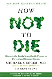 """How Not to Die - Discover the Foods Scientifically Proven to Prevent and Reverse Disease"" av Michael Greger"