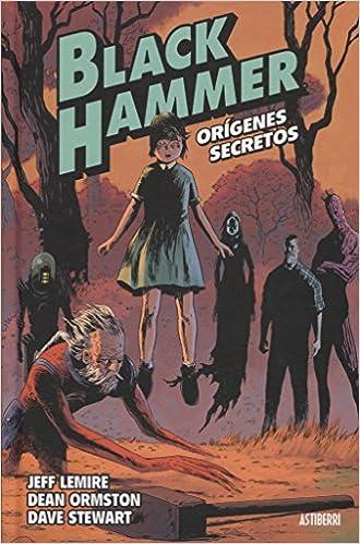 Black Hammer 1. Orígenes Secretos por Jeff Lemire epub