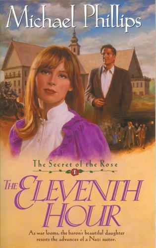 The Eleventh Hour (Secret of the Rose #1) pdf
