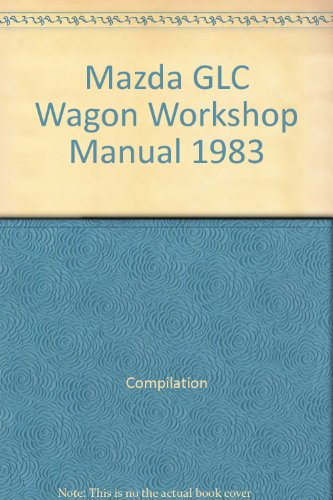 Mazda GLC Wagon Workshop Manual 1983 ()