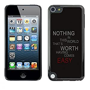 LECELL -- Funda protectora / Cubierta / Piel For Apple iPod Touch 5 -- Nothing Comes Easy --