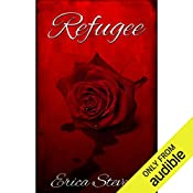 Refugee: The Captive Series, Book 3 | Erica Stevens