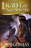 A Tale of Light and Shadow, Jacob Gowans, 1609078721