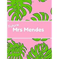 Future Mrs Mendes: Shawn,Notebook,School,College ruled,Composition Notebooks,Journal,Gifts,Merchandise,Fan,Unofficial,Christmas,Birthday