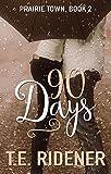 90 Days (Prairie Town Book 2)