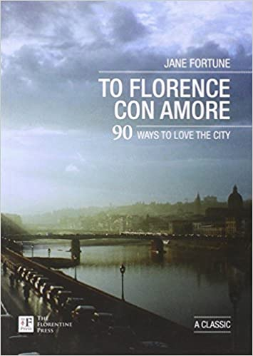 ?FULL? To Florence Con Amore. 90 Ways To Love The City. grupo Grupo codes objetivo ageless Empresa