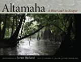 img - for Altamaha: A River and Its Keeper (Wormsloe Foundation Nature Book Ser.) book / textbook / text book