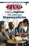 img - for 2,001 Palabras Inglesas Mas Utiles para Hispanoparlantes (Dover Language Guides Spanish) book / textbook / text book